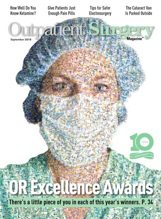 OR Excellence Awards - September 2018 - Subscribe to Outpatient Surgery Magazine