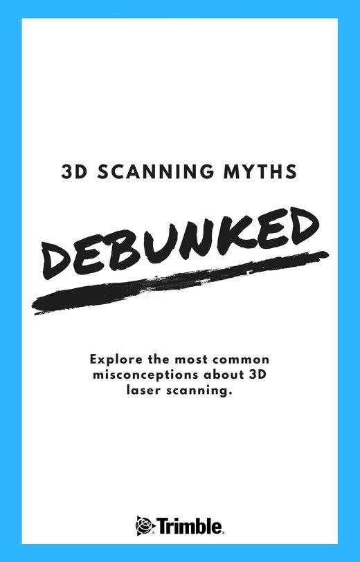 3D Scanning Myths, Debunked