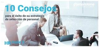 10 consejos - Para el éxito de su estrategia de seleccion de personal