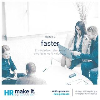 Capitulo 2 - Faster - El verdadero reto de las empresas es la velocidad
