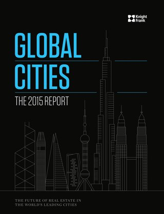 Knight Frank - Global Cities 2015