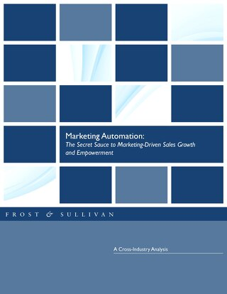 Marketing Automation: The secret sauce to Marketing-Driven Sales Growth and Empowerment