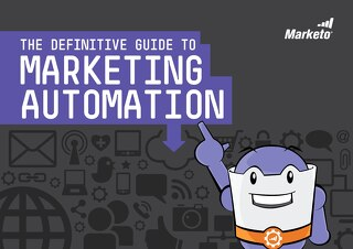 The definitive guide to marketing automation