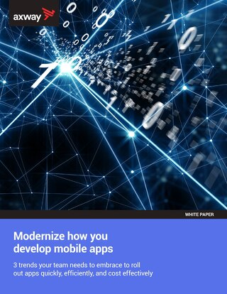 Modernize How You Develop Mobile Apps