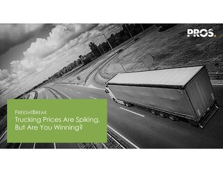 [Slides] FreightBreak: Trucking Prices are Spiking, but are You Winning?