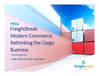 [Slides] FreightBreak: Modern Commerce, Rethinking the Cargo Business