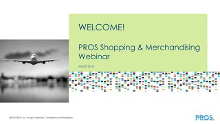 [Slides] PROS Shopping and Merchandising