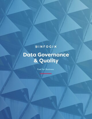 Data Governance & Quality: Fuel for Business