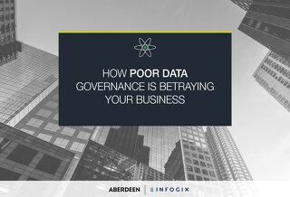 How Poor Data Governance Is Betraying Your Business
