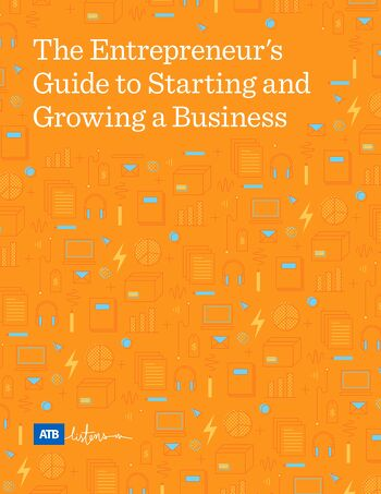 ATB Entrepreneurs guide to starting a business