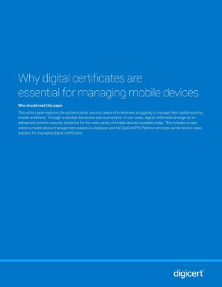 Secure Mobile Device Management with Symantec MPKI
