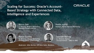 Scaling for Success - Oracle's Account-Based Strategy with Connected Data, Intelligence and Experiences - Intent Event 2018