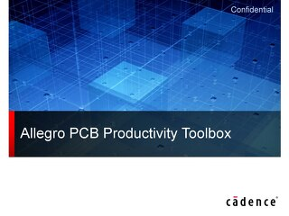Allegro PCB Productivity Toolbox Tech Session