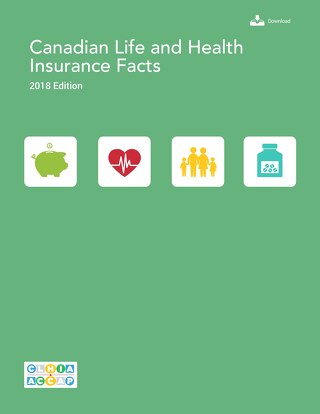Canadian Life and Health Insurance Facts -- 2018