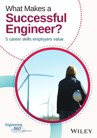 What Makes a Successful Engineer 5 career skills employers value