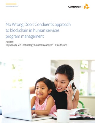 No Wrong Door: Conduent's approach to blockchain in human services program management