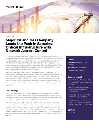 Oil and Gas Company Secure IoT, Endpoints and Infrastructure with Fortinet NAC