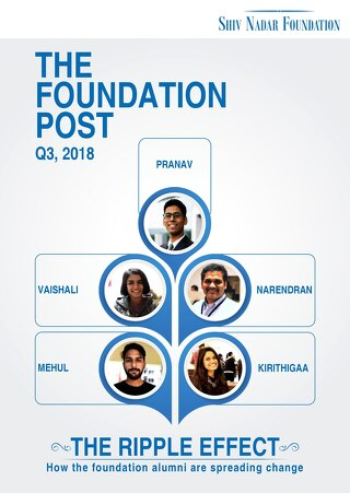 The Foundation Post, Q3, 2018: Shiv Nadar Foundation's newsletter