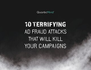 [Flipbook] 10 Terrifying Ad Fraud Attacks That Will Kill Your Campaigns