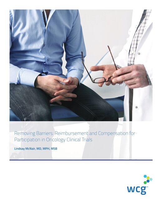 Removing Barriers: Reimbursement and Compensation for Participation in Oncology Clinical Trials