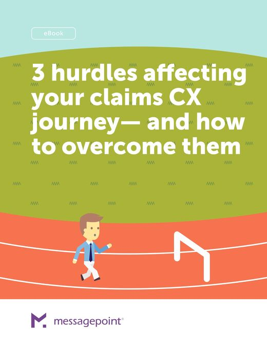 eBook - 3 Hurdles Affecting Your Claims CX Journey—and How to Overcome Them