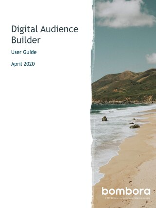 Audience Solutions: Digital Audience Builder - User Guide - Bombora
