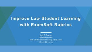 Improve Law Student Learning with ExamSoft Rubrics