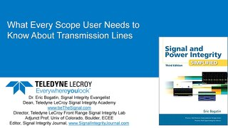 What Every Scope User Needs to Know About Transmission Lines with Eric Bogatin