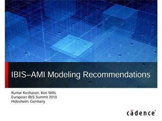 IBIS–AMI Modeling Recommendations Conference Presentation