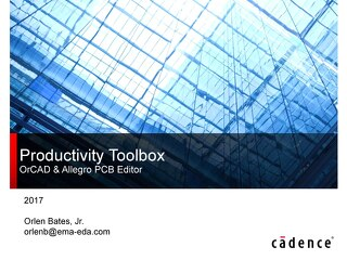 Allegro and OrCAD Productivity Toolbox Overview
