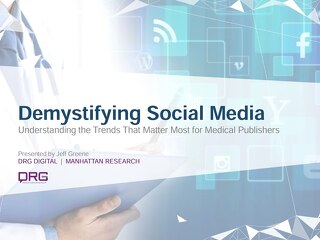 Demystifying Social Media - Understanding the Trends That Matter Most for Medical Publishers