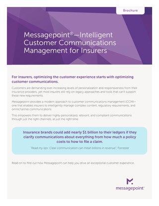 Messagepoint®—Intelligent Customer Communications Management for Insurers