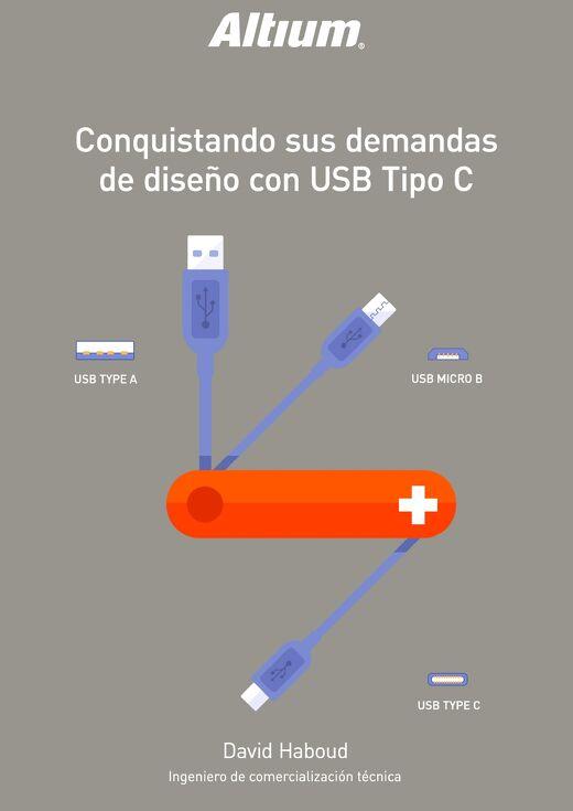 CONQUISTANDO SUS DEMANDAS DE DISEÑO CON USB TIPO C
