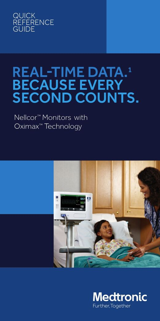 Quick Reference Guide: Nellcor™ Monitors with Oximax™ Technology [Read More]