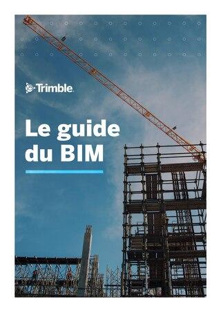 Le Guide du BIM