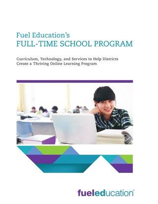 Full Time School Solutions for K-12 Brochure