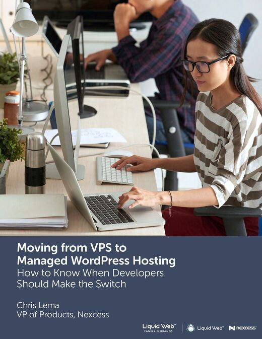 Moving From VPS to Managed WordPress Hosting