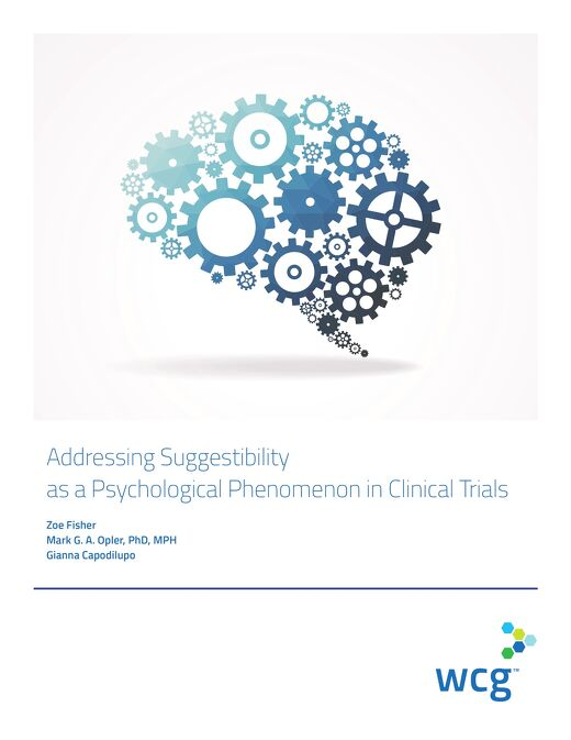 Addressing Suggestibility as a Psychological Phenomenon in Clinical Trials