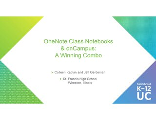 Using OneNote Class Notebook onCampus: A Winning Combo