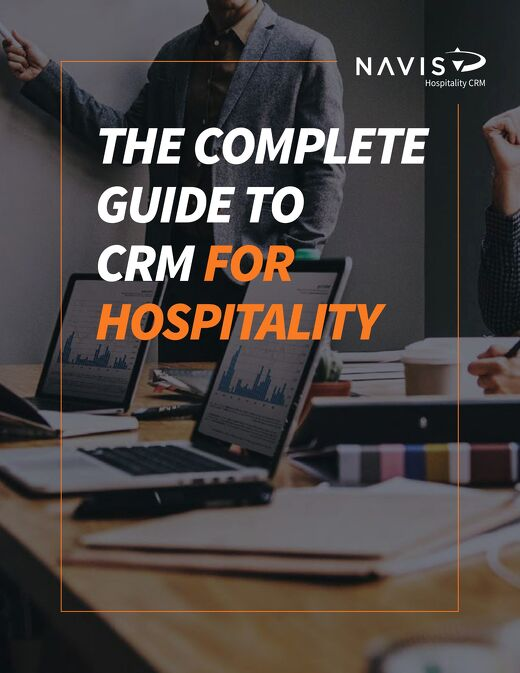 The Complete Guide to Hospitality CRM