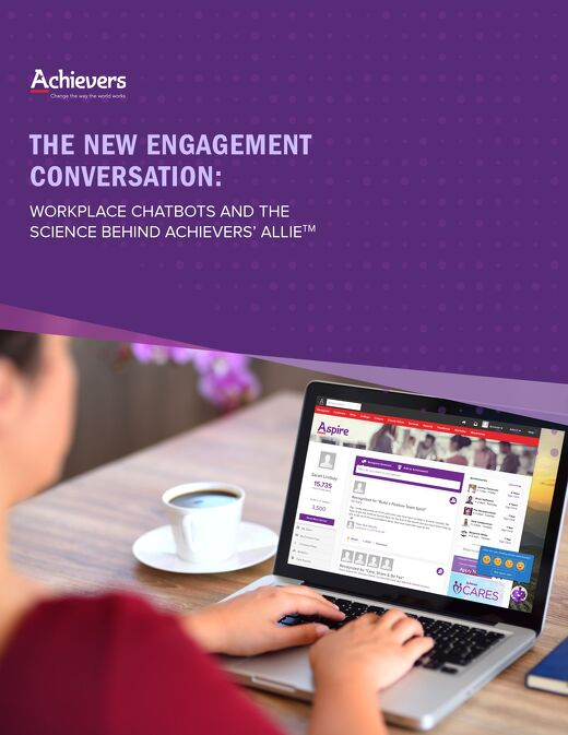 The New Engagement Conversation: Workplace Chatbots and the Science Behind Achievers' Allie