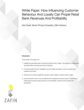 How Influencing Customer Behaviour And Loyalty Can Propel Retail Bank Revenues And Profitability