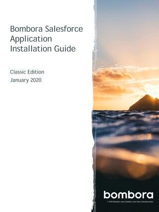 Salesforce Installation Guide – Classic Edition - Bombora