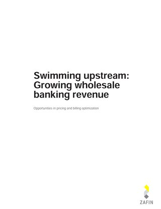 Swimming upstream: Growing Wholesale banking revenue
