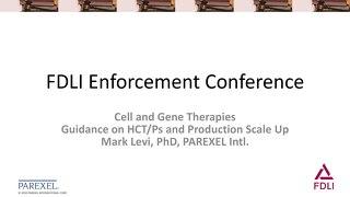 Manufacting Cell-Gene Therapies_FDLI Presentation