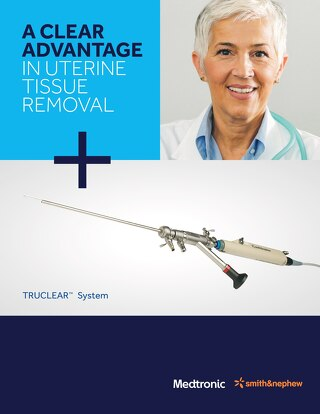 A Clear Advantage in Uterine Tissue Removal