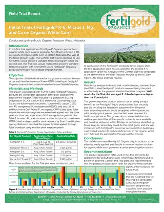 Fertilgold K-6, Micros 1, Mg, and Ca on Organic White Corn, Field Trial (FGO) ENG