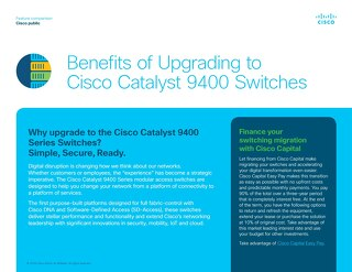 Benefits of Upgrading Cisco Catalyst 9400 Series Switches