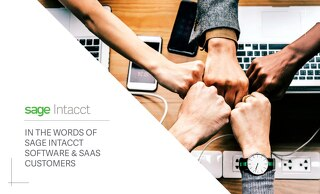 In the Words of Sage Intacct Software & SaaS Customers