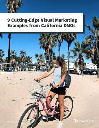 9 Cutting-Edge Visual Marketing Examples from California DMOs